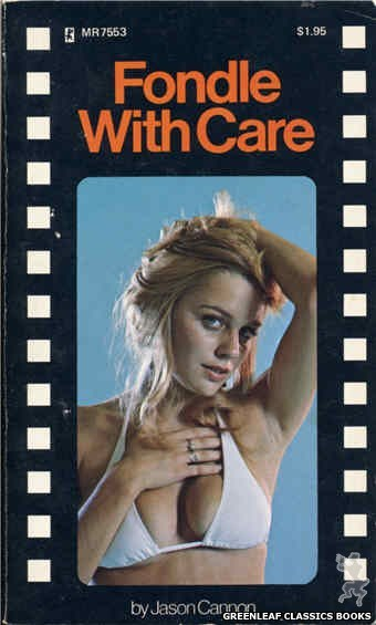 Midnight Reader 1974 MR7553 - Fondle With Care by Jason Cannon, cover art by Photo Cover (1975)