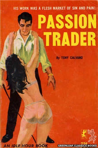 Idle Hour IH424 - Passion Trader by Tony Calvano, cover art by Unknown (1964)