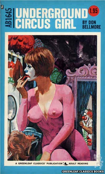 Adult Books AB1645 - Underground Circus Girl by Don Bellmore, cover art by Robert Bonfils (1972)