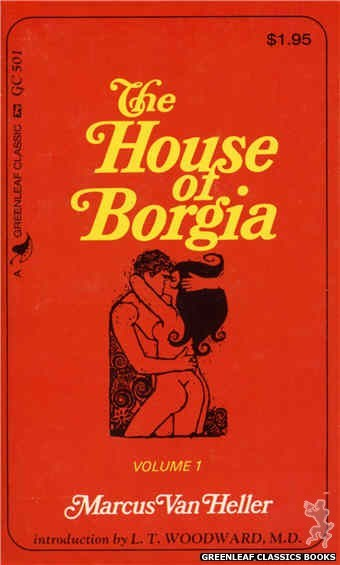 Greenleaf Classics GC501 - The House Of Borgia Volume 1 by Marcus Van Heller, cover art by Unknown (1974)