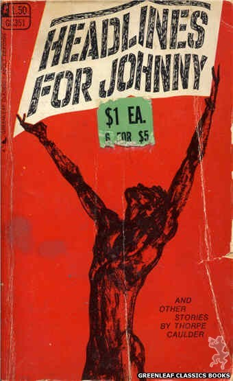 Greenleaf Classics GC351 - Headlines For Johnny by Thorpe Caulder, cover art by Unknown (1968)