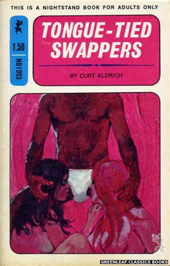 Nightstand Books NB1993 - Tongue-Tied Swappers by Curt Aldrich, cover art by Unknown (1970)