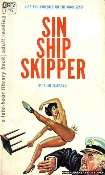 Late-Hour Library LL754 - Sin Ship Skipper by Alan Marshall, cover art by Tomas Cannizarro (1968)