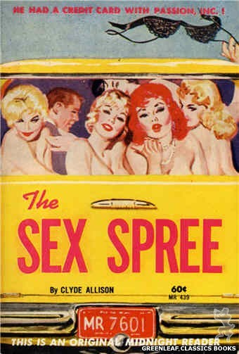 Midnight Reader 1961 MR439 - The Sex Spree by Clyde Allison, cover art by Unknown (1962)