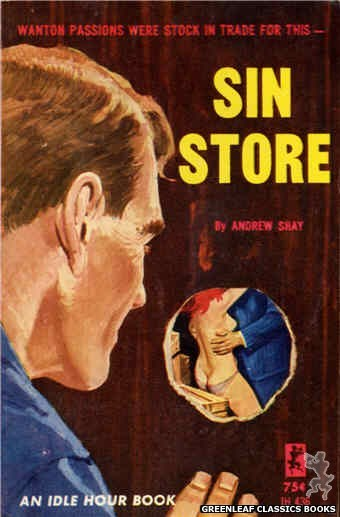 Idle Hour IH436 - Sin Store by Andrew Shay, cover art by Unknown (1965)