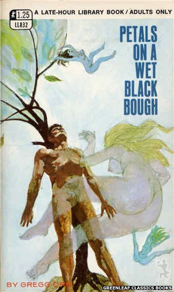 Late-Hour Library LL832 - Petals On A Wet Black Bough by Gregg Orr, cover art by Robert Bonfils (1969)