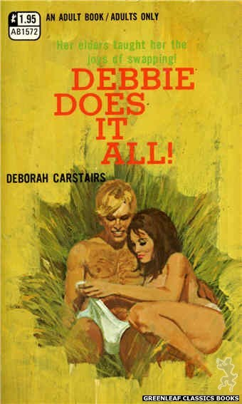 Adult Books AB1572 - Debbie Does It All! by Deborah Carstairs, cover art by Robert Bonfils (1971)