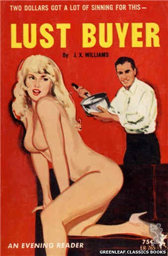 Evening Reader ER765 - Lust Buyer by J.X. Williams, cover art by Unknown (1965)