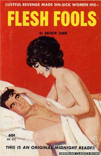 Midnight Reader 1961 MR477 - Flesh Fools by Andrew Shaw, cover art by Unknown (1963)