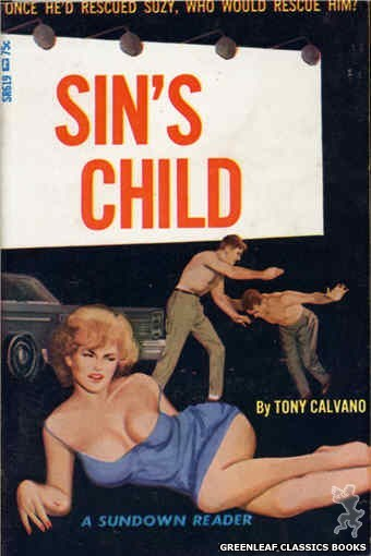 Sundown Reader SR619 - Sin's Child by Tony Calvano, cover art by Unknown (1966)