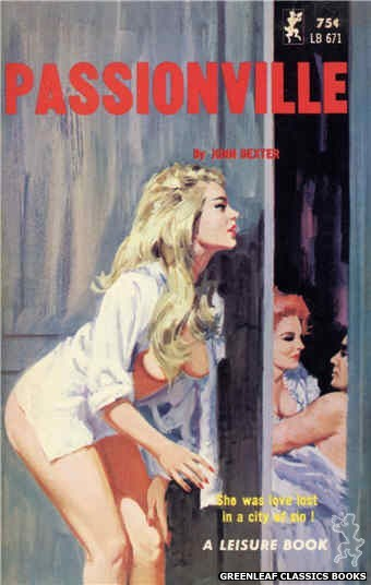 Leisure Books LB671 - Passionville by John Dexter, cover art by Robert Bonfils (1965)