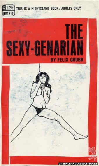 Nightstand Books NB1919 - The Sexy-Genarian by Felix Grubb, cover art by Harry Bremner (1969)