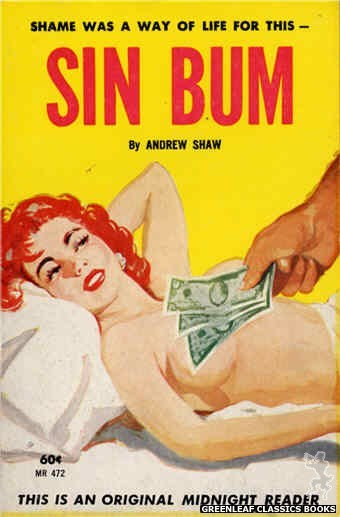 Midnight Reader 1961 MR472 - Sin Bum by Andrew Shaw, cover art by Unknown (1963)