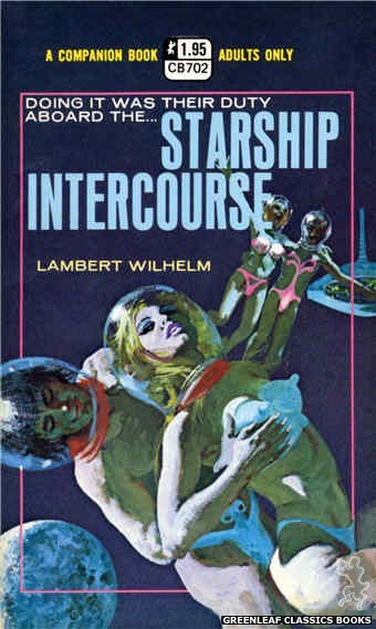 Companion Books CB702 - Starship Intercourse by Lambert Wilhelm, cover art by Robert Bonfils (1971)