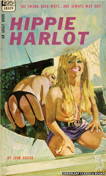 Adult Books AB409 - Hippie Harlot by John Dexter, cover art by Robert Bonfils (1967)