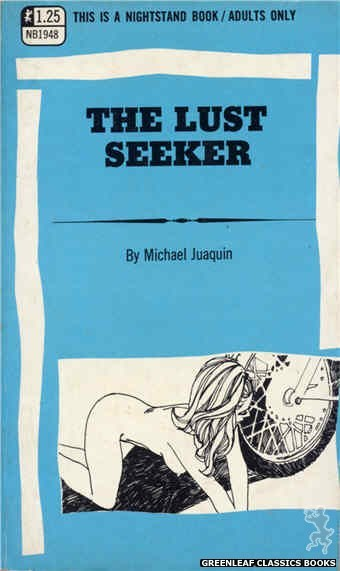 Nightstand Books NB1948 - The Lust Seeker by Michael Juaquin, cover art by Harry Bremner (1969)