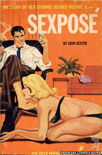 Idle Hour IH473 - Sexpose by John Dexter, cover art by Unknown (1965)