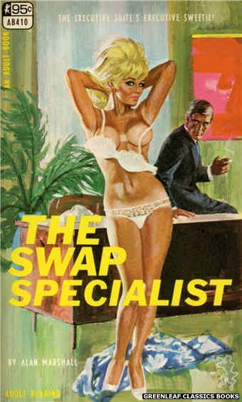 Adult Books AB410 - The Swap Specialist by Alan Marshall, cover art by Robert Bonfils (1967)