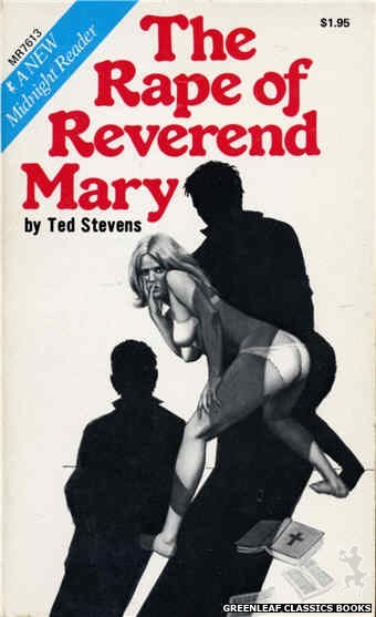 Midnight Reader 1974 MR7613 - The Rape Of Reverend Mary by Ted Stevens, cover art by Unknown (1975)