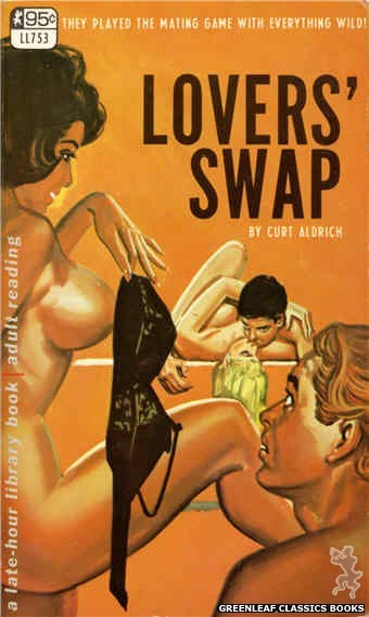 Late-Hour Library LL753 - Lovers' Swap by Curt Aldrich, cover art by Tomas Cannizarro (1968)