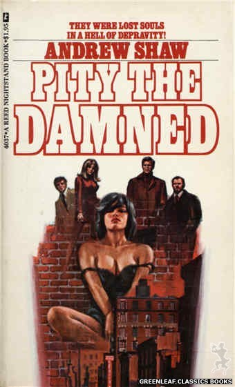 Reed Nightstand 4037 - Pity the Damned by Andrew Shaw, cover art by Ed Smith (1974)
