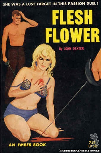 Ember Books EB949 - Flesh Flower by John Dexter, cover art by Unknown (1964)