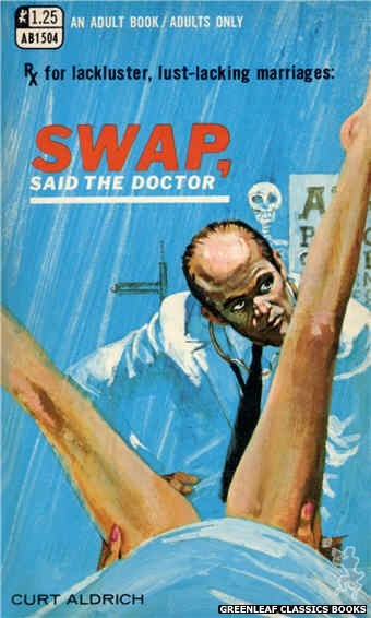 Adult Books AB1504 - Swap, Said the Doctor by Curt Aldrich, cover art by Robert Bonfils (1969)