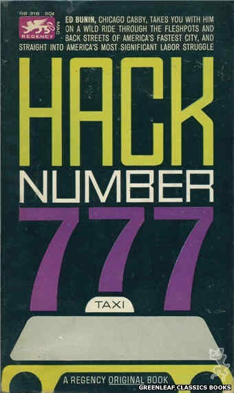 Regency Books RB316 - Hack Number 777 by Ed Bunin, cover art by Terry Martin Rose (1963)