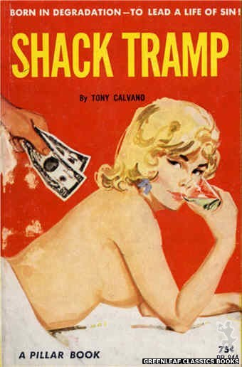 Pillar Books PB844 - Shack Tramp by Tony Calvano, cover art by Unknown (1964)