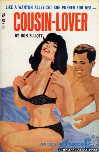 Idle Hour IH489 - Cousin-Lover by Don Elliott, cover art by Darrel Millsap (1966)