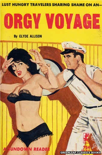 Sundown Reader SR521 - Orgy Voyage by Clyde Allison, cover art by Unknown (1964)
