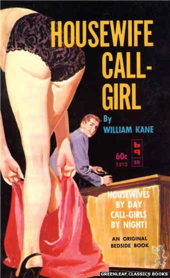 Bedside Books BB 1213 - Housewife Call-Girl by William Kane, cover art by Harold W. McCauley (1962)