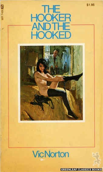 Midnight Reader 1974 MR7486 - The Hooker And The Hooked by Vic Norton, cover art by Unknown (1974)