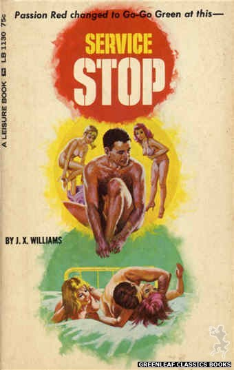 Leisure Books LB1130 - Service Stop by J.X. Williams, cover art by Robert Bonfils (1966)