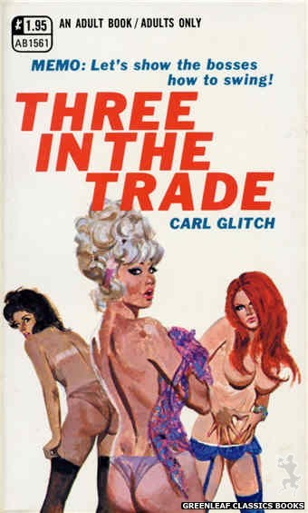 Adult Books AB1561 - Three In The Trade by Carl Glitch, cover art by Robert Bonfils (1971)