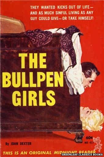 Midnight Reader 1961 MR417 - The Bullpen Girls by John Dexter, cover art by Harold W. McCauley (1962)