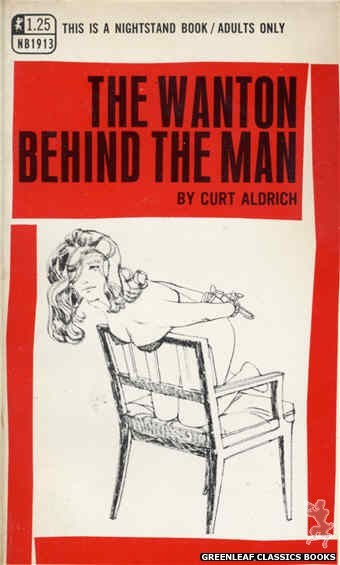 Nightstand Books NB1913 - The Wanton Behind the Man by Curt Aldrich, cover art by Harry Bremner (1969)