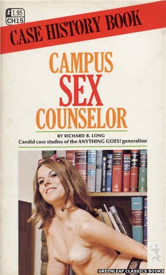 Case History CH15 - Campus Sex Counselor by Richard B. Long, cover art by Unknown (1972)
