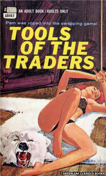 Adult Books AB463 - Tools Of The Traders by Don Bellmore, cover art by Darrel Millsap (1969)