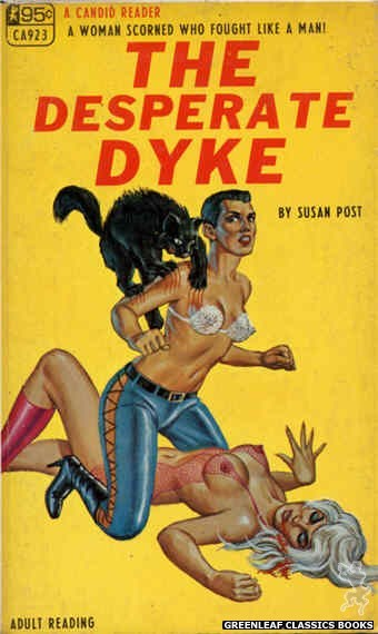 Candid Reader CA923 - The Desperate Dyke by Susan Post, cover art by Ed Smith (1968)