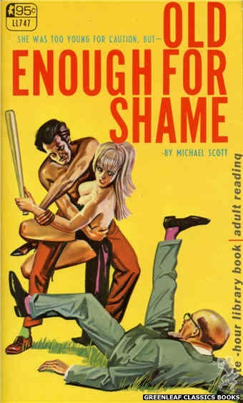 Late-Hour Library LL747 - Old Enough For Shame by Michael Scott, cover art by Tomas Cannizarro (1967)