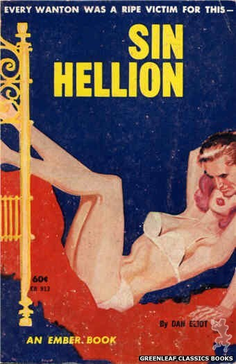 Ember Books EB913 - Sin Hellion by Dan Eliot, cover art by Unknown (1963)