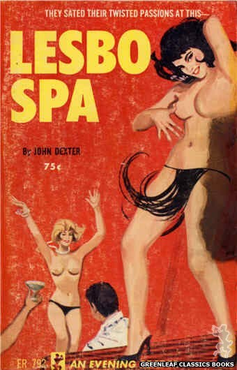 Evening Reader ER792 - Lesbo Spa by John Dexter, cover art by Unknown (1965)