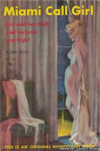 Nightstand Books NB1519 - Miami Call Girl by John Dexter, cover art by unkown (1960)