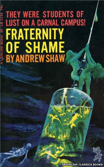 Leisure Books LB1134 - Fraternity of Shame by Andrew Shaw, cover art by Robert Bonfils (1966)