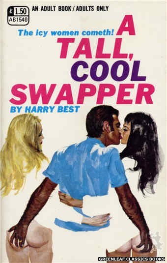 Adult Books AB1540 - A Tall, Cool Swapper by Harry Best, cover art by Robert Bonfils (1970)