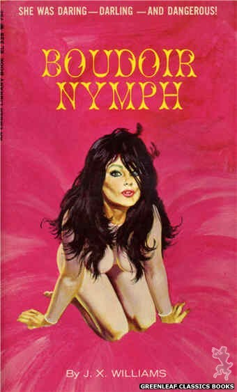 Ember Library EL 328 - Boudoir Nymph by J.X. Williams, cover art by Robert Bonfils (1966)