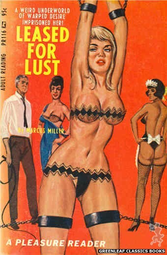 Pleasure Reader PR116 - Leased For Lust by Marcus Miller, cover art by Ed Smith (1967)