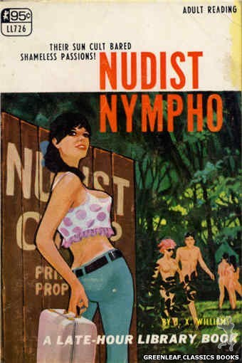 Late-Hour Library LL726 - Nudist Nympho by J.X. Williams, cover art by Darrel Millsap (1967)