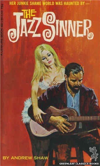 Leisure Books LB1143 - The Jazz Sinner by Andrew Shaw, cover art by Robert Bonfils (1966)